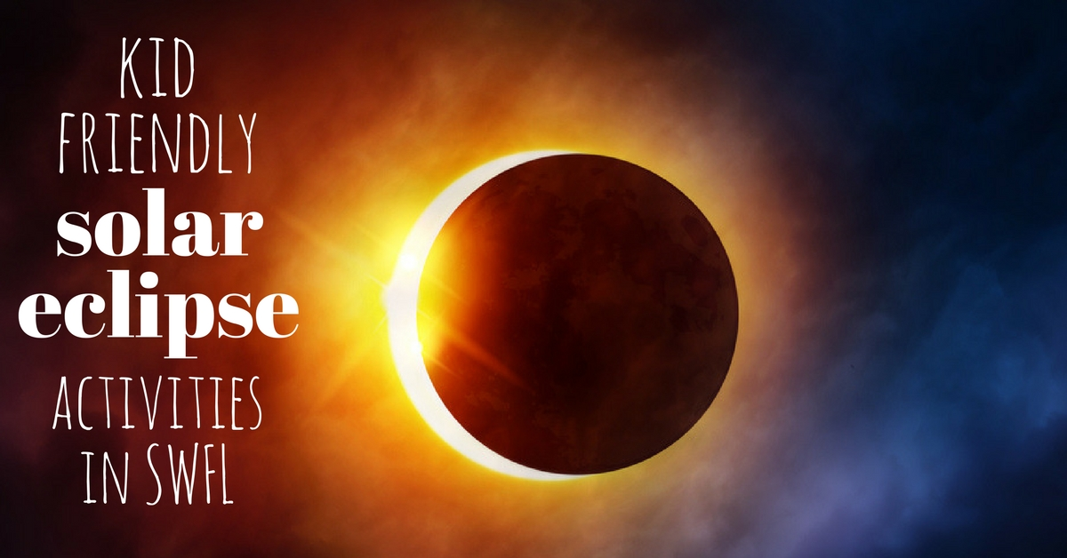 Kid friendly solar eclipse activities in SWFL