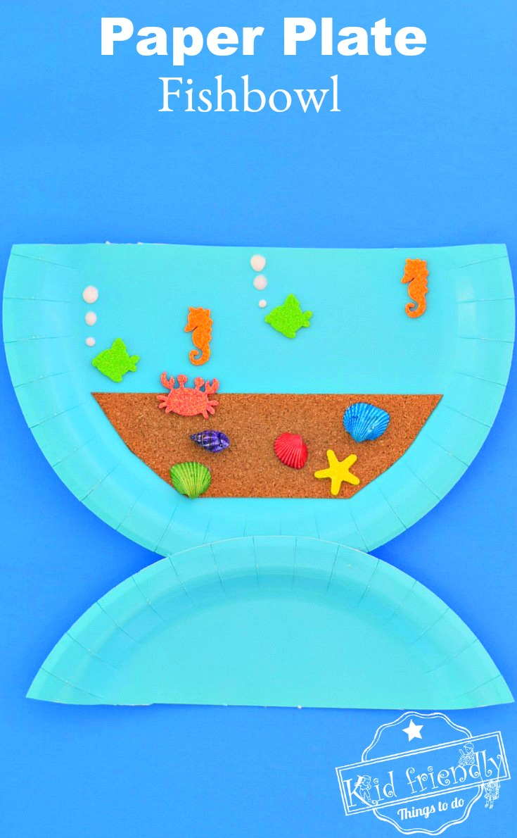 Paper Plate Fish Bowl Shell crafts to do with kids