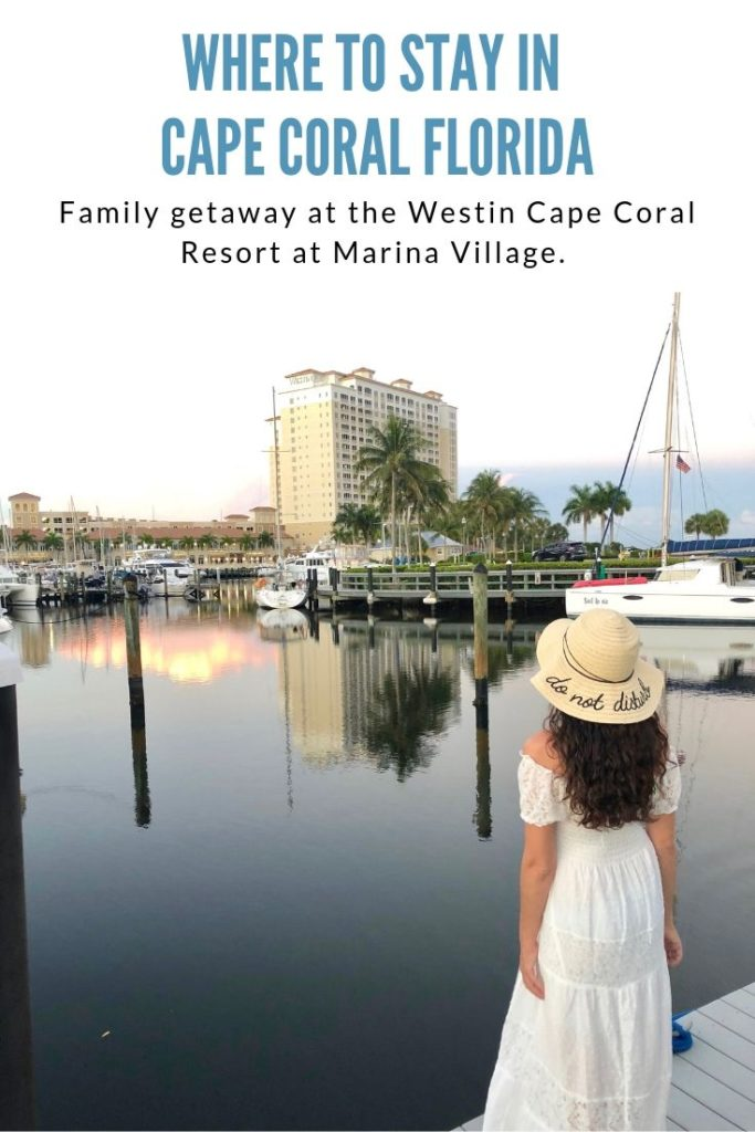 where to stay in Cape Coral 5 Great Reasons to Book Your Next Family Vacation at the Westin Cape Coral At Marina Village